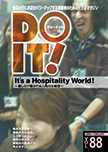 It's a Hospitality World!